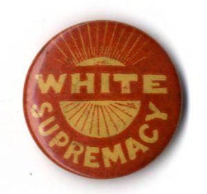 Button, white supremacy