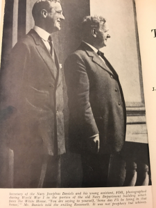 Josephus Daniels standing with then Assistant Secretary of the Navy, Franklin Delano Roosevelt